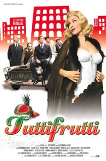 Tuttifrutti (2005)